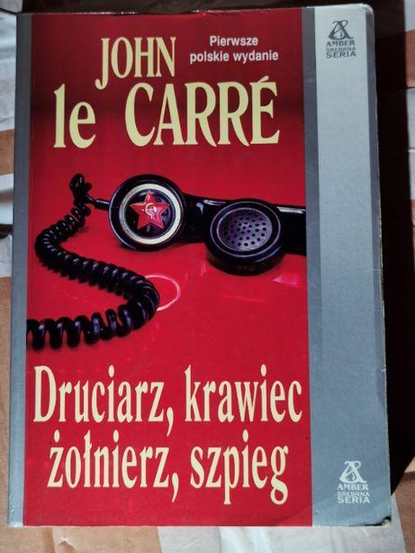 """John Le Carre """"Druciarz, Krawiec, żołnierz , szpieg"""""""