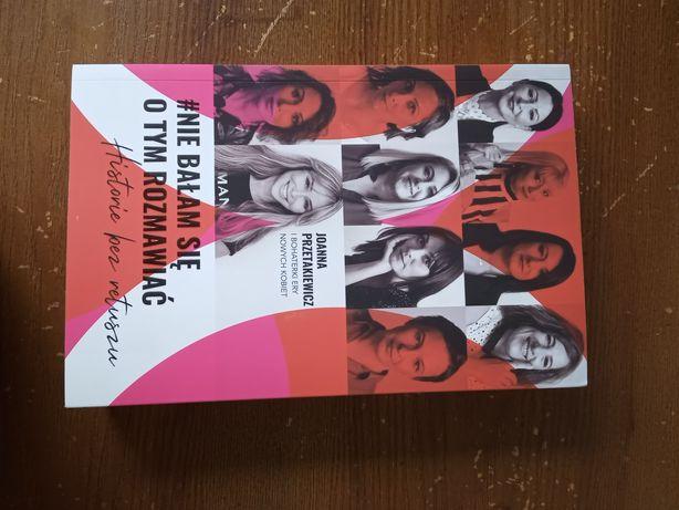 Książka Joanna Przetakiewicz nie bałam się o tym rozmawiać autograf