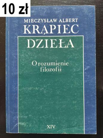 Krąpiec M. A., O rozumienie filozofii