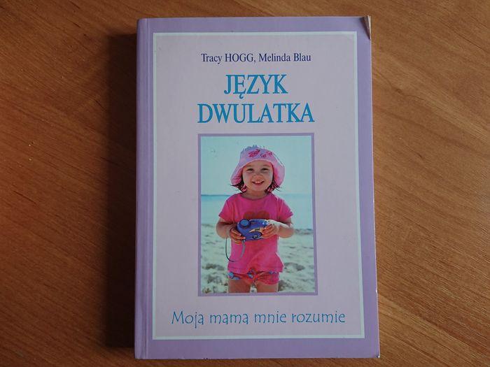 Język dwulatka,Tracy Hogg, Melinda Blau Wrocław - image 1