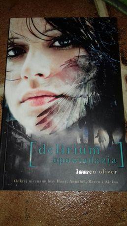 Delirium opowiadania; Lauren Olivier