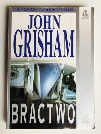 Bractwo - John Grisham
