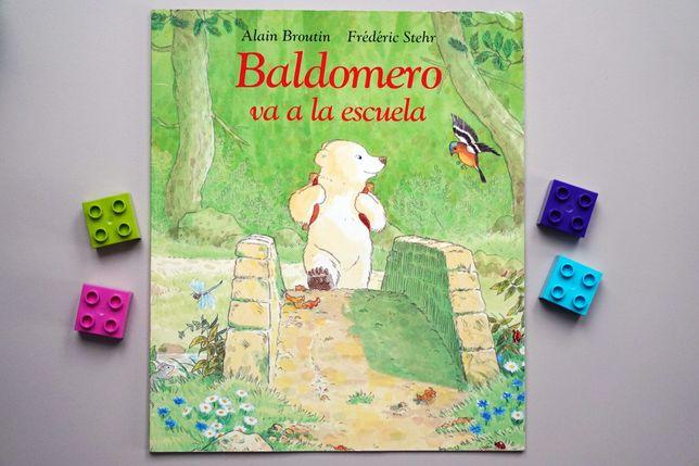 """""""Baldomero va a la escuela"""" - książeczka hiszpańska"""