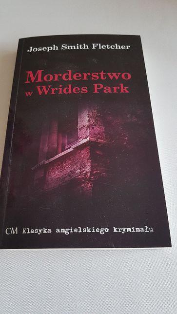 Nowa książka Morderstwo w Wrides Park Joseph Smith Fletcher