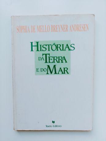 Sophia de Mello Breyner- Histórias da terra e do mar.