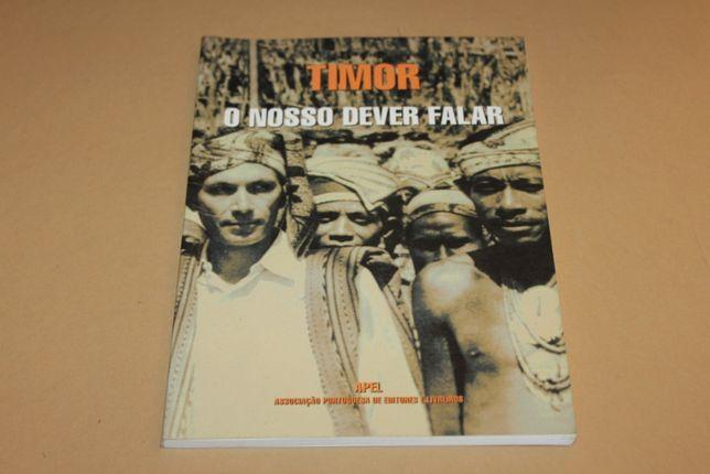 Timor O Nosso Dever Falar por Eugenio de Andrade e Outros