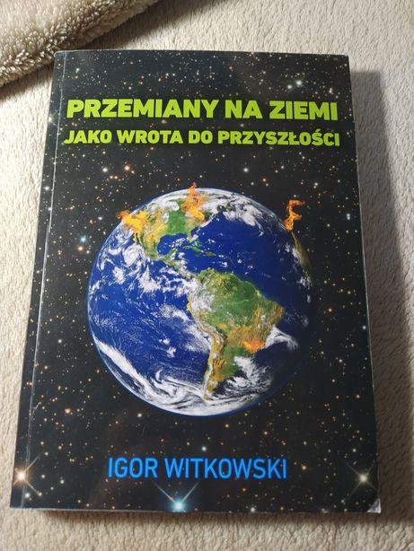 Przemiany na świecie jako wrota do przyszłości Igor Witkowski