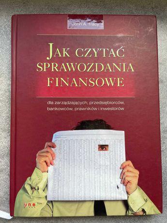 Jak czytać sprawozdania finansowe - John A. Tracy