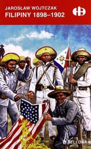 Filipiny 1898 Jarosław Wojtczak HB Historyczne Bitwy Goleniów - image 1