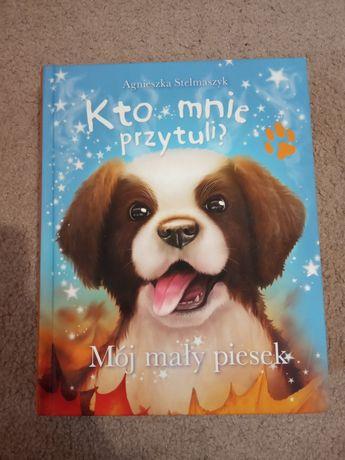 """Książka dla dzieci o psach """"Kto mnie przytuli?"""""""