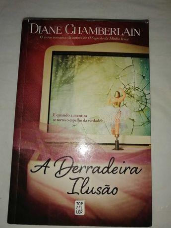 Diane Chamberlain A Derradeira Ilusão