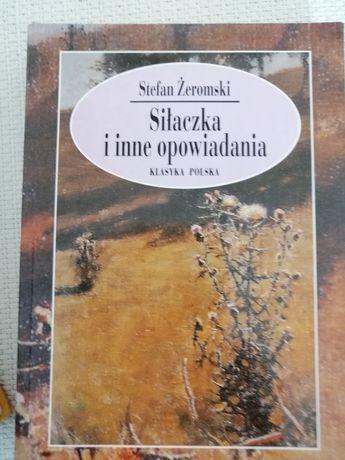 Siłaczka, Stefan Żeromski