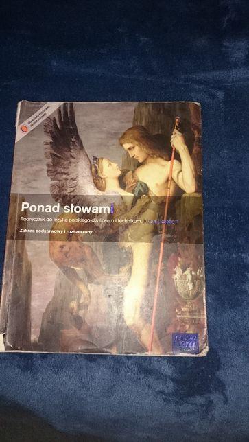 """""""Ponad słowami. Podręcznik do języka polskiego dla liceum i technikum."""
