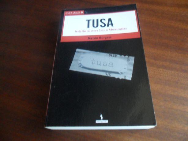 """""""Tusa"""" - Texto Único Sobre Sexo e Adolescentes de Melvin Burgess"""