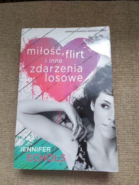 Jennifer Echols - Miłość, flirt i inne zdarzenia losowe - young adult