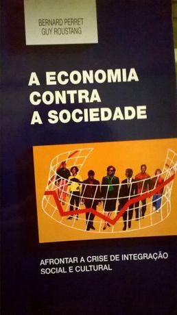 A Economia Contra a Sociedade