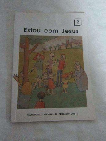 Estou com Jesus - Caderno de Catequese - 2