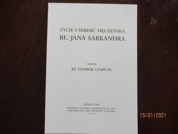 Życie i śmierć męczeńska bł. Jana Sarkandra