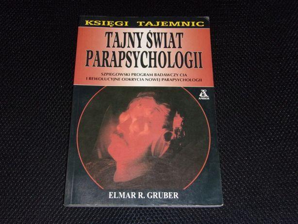 Tajny świat parapsychologii - Elmar R. Gruber