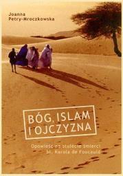 bw Bóg islam i ojczyzna Autor: Petry-Mroczkowska Joanna