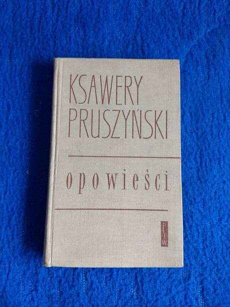 Opowieści (wybór) - Ksawery Pruszyński