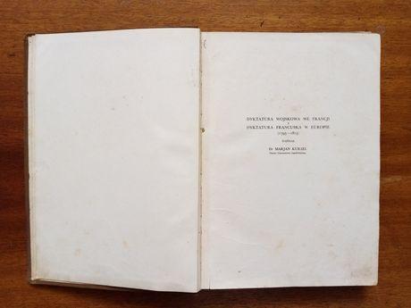 Marian Kukiel Dyktatura wojskowa we Francji francuska w Europie 1936 r