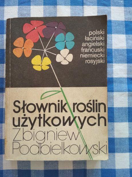 Słownik roślin użytkowych w 6 językach, Zbigniew Podbielkowski