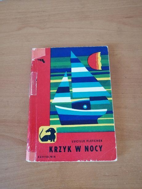 Książka Krzyk w nocy Lucille Fletcher