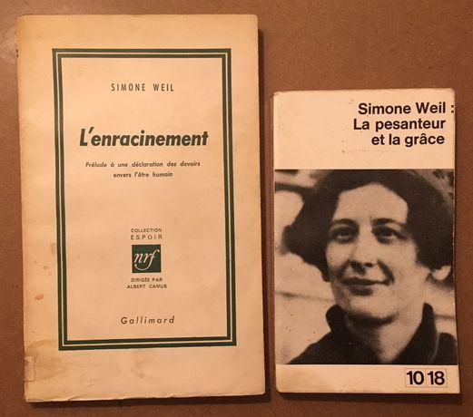 Simone Weil - l'enracinement + la pesanteur et la grâce