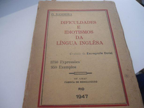 Dificuldades e Idiotismos da Língua Inglesa de O. Bandeira (1947)