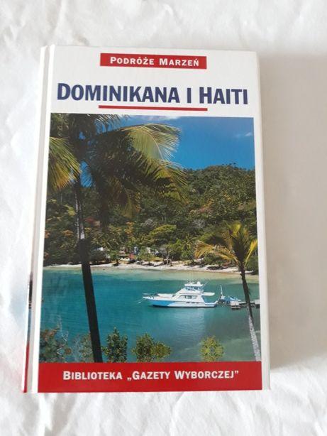 Dominikana i Haiti - podróże marzeń