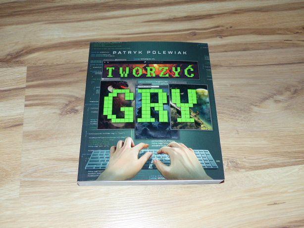 książka Tworzyć gry