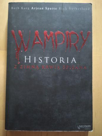 Wampiry. Historia z zimą krwią spisana