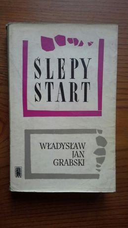 Ślepy start - Władysław Jan Grabski