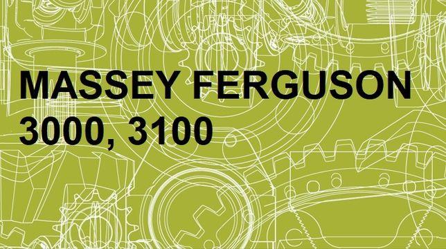MASSEY FERGUSON 3000, 3100 instrukcja NAPRAW J. POLSKI!