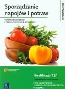 Sporządzanie napojów i potraw. T.6.1 WSiP