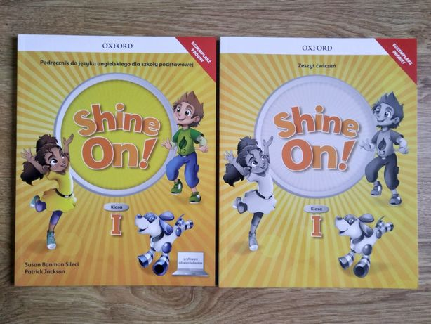Shine on 1 podręcznik i ćwiczenie dla klasy 1 Oxford NOWOŚĆ 2020/21