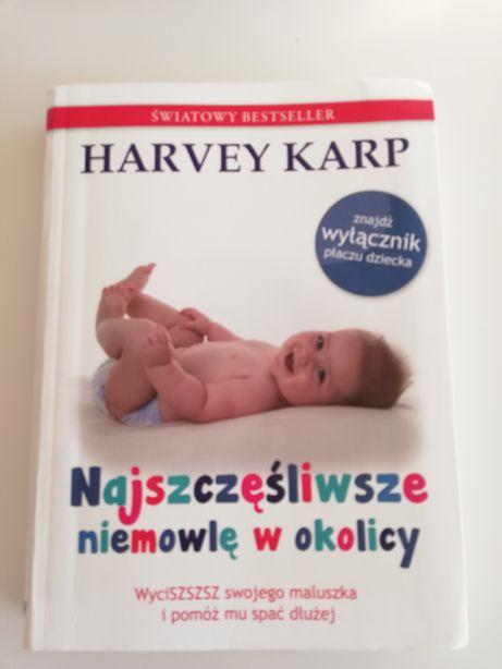 Harvey Karp. Najszęśliwsze niemowlę w okolicy.