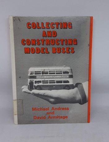 Książka Kolekcjonowanie i konstruowanie modeli autobusów i trolejbusów