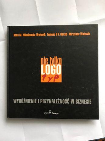 """""""Nie tylko logotyp. Wyróżnienie i przynależność w biznesie"""""""
