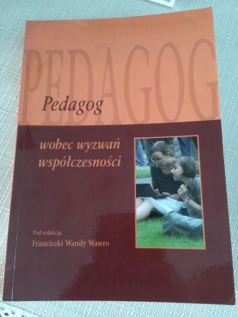 Książka Pedagog wobec wyzwań współczesności