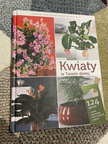 Kwiaty w twoim domu 124 gatunki ksiazka poradnik