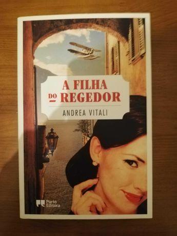 Livro A Filha do Regedor, Andrea Vitali