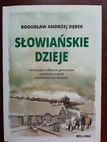 Słowiańskie dzieje - Bogusław Andrzej Dębek