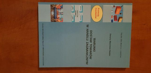 Warunki dostaw towarów w handlu zagranicznym - D. Marciniak-Neider