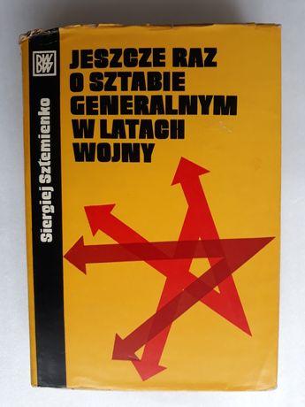Jeszcze raz o sztabie generalnym w latach wojny; Siergiej Sztemienko