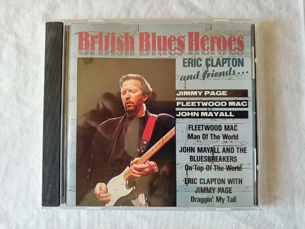 Eric Clapton and Friends - British Blues Heroes