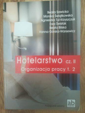 Hotelarstwo cz. II Organizacja pracy t. 2