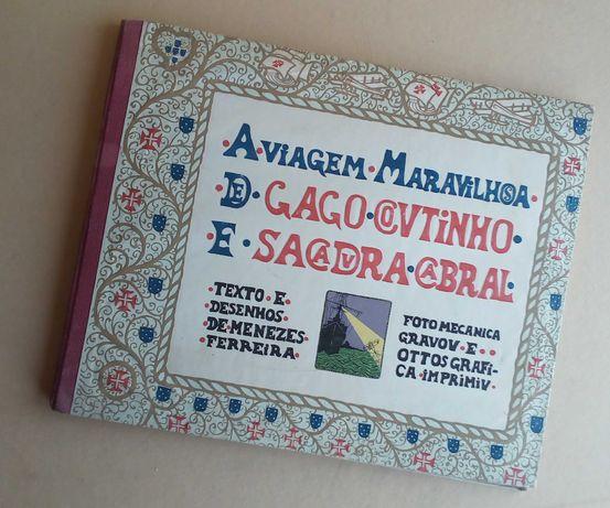 a viagem maravilhosa de gago Coutinho e Sacadura Cabral 1.ª edição