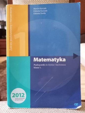Matematyka. Podręcznik dla liceów i techników. Klasa 1